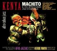 Cover-Bild zu Machito & His Afro Cubans (Komponist): Kenya/With Flute To Boot