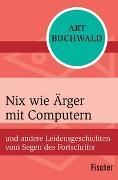 Cover-Bild zu Nix wie Ärger mit Computern von Buchwald, Art