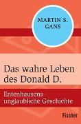 Cover-Bild zu Das wahre Leben des Donald D von Marquart, Alfred