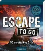 Cover-Bild zu Escape to go. 50 mysteriöse Orte von von Gnatz, Ella