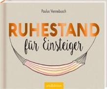 Cover-Bild zu Ruhestand für Einsteiger von Vennebusch, Paulus