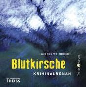 Cover-Bild zu Blutkirsche von Weitbrecht, Gudrun