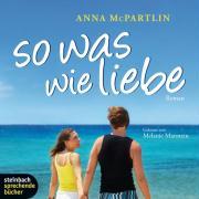 Cover-Bild zu So was wie Liebe von McPartlin, Anna