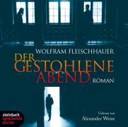 Cover-Bild zu Der gestohlene Abend von Fleischhauer, Wolfram