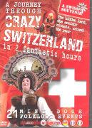Cover-Bild zu A Journey Through Crazy Switzerland