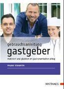 Cover-Bild zu Gebrauchsanleitung Gastgeber von Simmeth, Frank