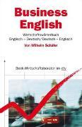 Cover-Bild zu Business English. Wirtschaftswörterbuch von Schäfer, Wilhelm