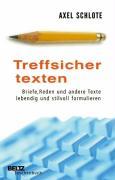 Cover-Bild zu Treffsicher texten von Schlote, Axel