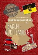 Cover-Bild zu Der ultimative Einbürgerungstest für Baden-Württemberg