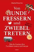 Cover-Bild zu Von Hundefressern und Zwiebeltretern von Droschke, Martin