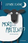 Cover-Bild zu Mord oder Absicht? von Schöne, Lothar