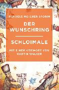 Cover-Bild zu Der Wunschring / Schloimale von Mendele, Moicher Sforim