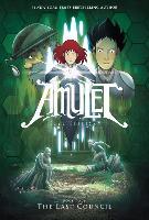 Cover-Bild zu Kibuishi, Kazu: The Last Council (Amulet #4), 4