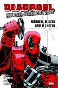 Cover-Bild zu Nicieza, Fabian: Deadpool Killer-Kollektion