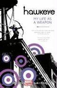 Cover-Bild zu Fraction, Matt: Hawkeye 01: My Life as a Weapon (Marvel Now)