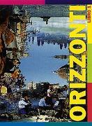 Cover-Bild zu Orizzonti 1. Italienisch für Anfänger / Libro, Schülerbuch von Malinverni, Martino