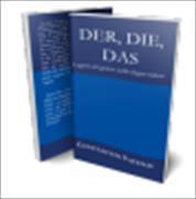 Cover-Bild zu Der, Die, Das: I segreti del genere nella lingua tedesca von Vayenas, Constantin