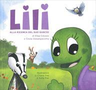 Cover-Bild zu Lili alla ricerca del suo guscio von Colusso, Elisa