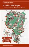 Cover-Bild zu Il Ticino sottosopra von Martinetti, Orazio