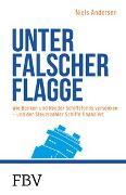 Cover-Bild zu Andersen, Niels: Unter falscher Flagge
