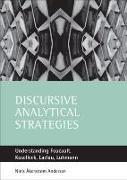 Cover-Bild zu Akerstrom Andersen, Niels (Copenhagen Business School): Discursive Analytical Strategies