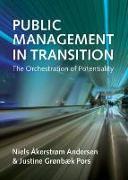 Cover-Bild zu Andersen, Niels Akerstrom: Public Management in Transition