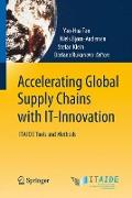 Cover-Bild zu Tan, Yao-Hua (Hrsg.): Accelerating Global Supply Chains with IT-Innovation