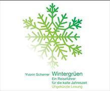 Cover-Bild zu Wintergrüen - CD von Scherrer, Yvonn (Gelesen)