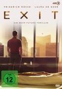 Cover-Bild zu Exit - Ein Near-Future-Thriller