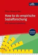 Cover-Bild zu How to do empirische Sozialforschung von Braunecker, Claus