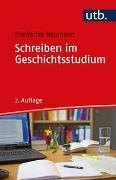 Cover-Bild zu Schreiben im Geschichtsstudium von Neumann, Friederike
