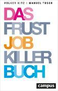 Cover-Bild zu Das Frustjobkillerbuch von Kitz, Volker