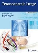 Cover-Bild zu Fetoneonatale Lunge (eBook) von Jorch, Gerhard (Hrsg.)