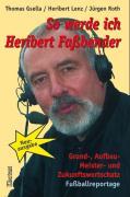 Cover-Bild zu Gsella, Thomas: So werde ich Heribert Fassbender