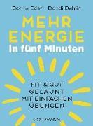 Cover-Bild zu Mehr Energie in fünf Minuten von Eden, Donna