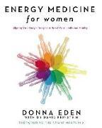 Cover-Bild zu Energy Medicine For Women (eBook) von Eden, Donna