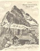 Cover-Bild zu Braunwalder-Skizzen von Weber, Ernst