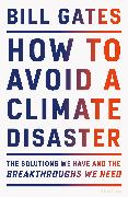 Cover-Bild zu How to Avoid a Climate Disaster von Gates, Bill