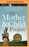 Cover-Bild zu The Mother and Child Project: Raising Our Voices for Health and Hope von Gates (Editor), Melinda