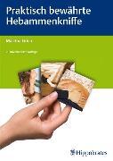 Cover-Bild zu Praktisch bewährte Hebammenkniffe (eBook) von Eirich, Martina