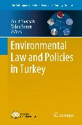 Cover-Bild zu Environmental Law and Policies in Turkey (eBook) von Sümer, Vakur (Hrsg.)