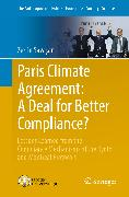 Cover-Bild zu Paris Climate Agreement: A Deal for Better Compliance? (eBook) von Savasan, Zerrin