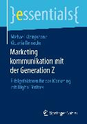 Cover-Bild zu Marketingkommunikation mit der Generation Z (eBook) von Kleinjohann, Michael