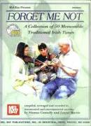 Cover-Bild zu Forget Me Not: A Collection of 50 Memorable Traditional Irish Tunes [With 2 CDs] von Connolly, Seamus
