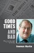 Cover-Bild zu Good Times and Bad von Martin, Seamus
