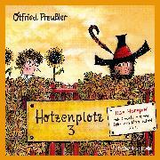Cover-Bild zu Hotzenplotz 3 - Das Hörspiel