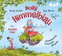 Cover-Bild zu Holly Himmelblau - Teil 1: Unmagische Freundin gesucht