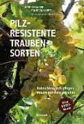 Cover-Bild zu Pilzresistente Traubensorten von Strasser, Fredi