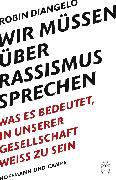 Cover-Bild zu DiAngelo, Robin J.: Wir müssen über Rassismus sprechen (eBook)