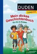 Cover-Bild zu Hagemann, Bernhard: Duden Leseprofi - Mein dickes Geschichtenbuch für die 3. Klasse